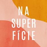 Na Superficie